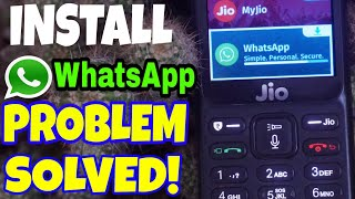 Jio phone whatsapp installation problem resolved! | How to Install Whatsapp in Jio phone 1