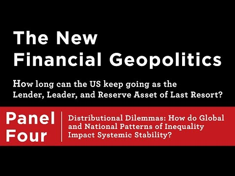 The New Financial Geopolitics ─ Distributional Dilemmas: Ine