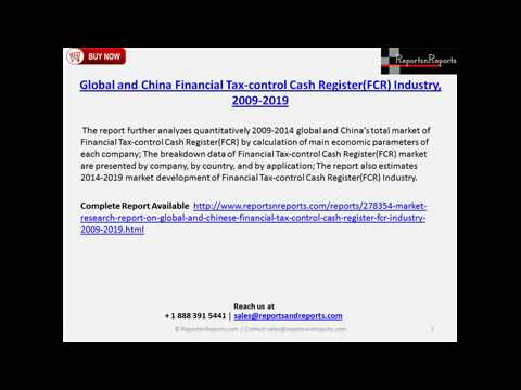 Global and Chinese Financial Tax-control Cash Register(FCR) Industry Outlook To 2019