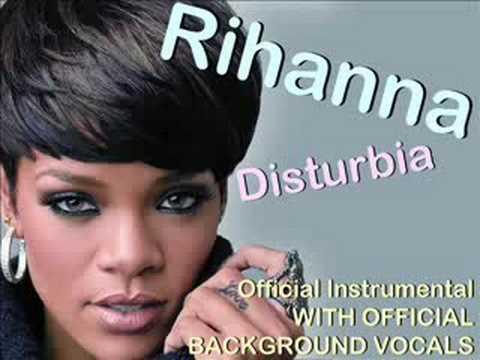 Rihanna  Disturbia Instrumental+ BACKGROUND VOCALS