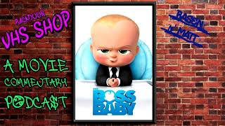 Backdoor VHS Shop Ep. 2 - The Boss Baby