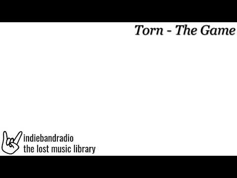 Torn - The Game | indiebandradio: lost music library |