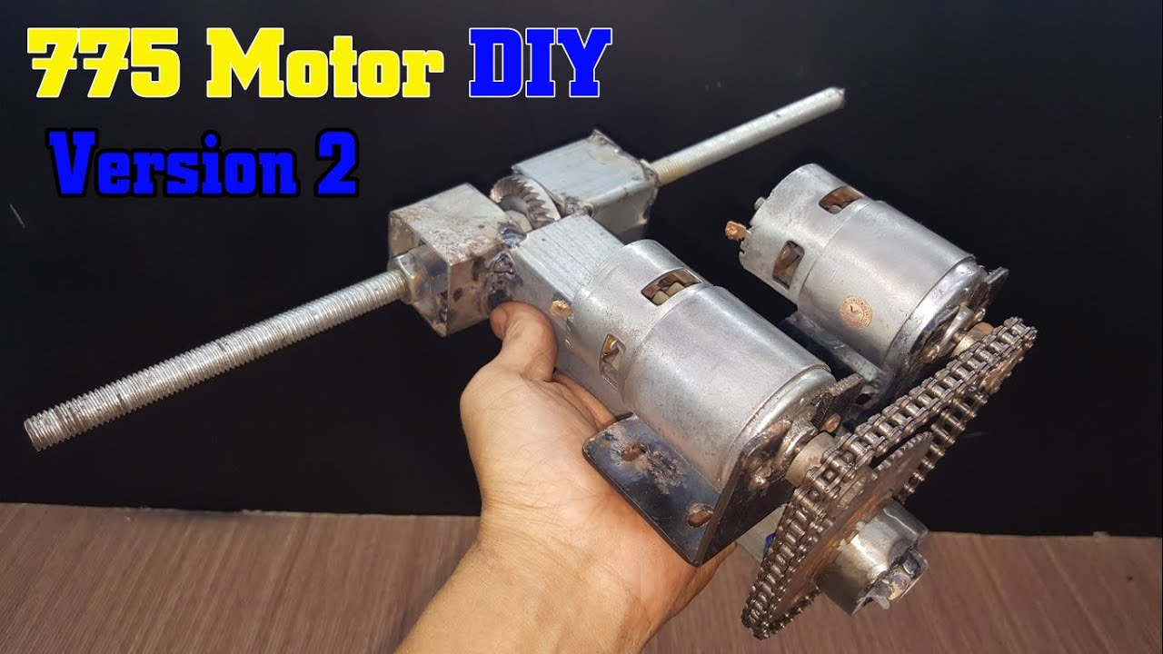 How To Make a Version 2 - 775 Motor