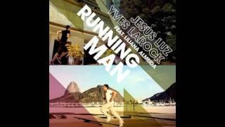 Jesus Luz, Yves Larock Feat. Liliana Almeida - Running Man (Hard Rock Sofa Remix)+Download