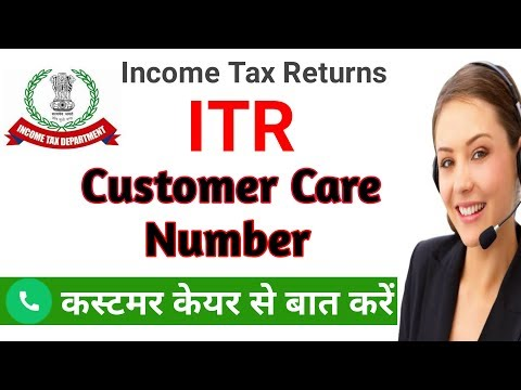 ITR Customer Care Number 2019 || Income Tax Customer Care