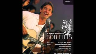 Bob Fitts - You Have Broken The Chains