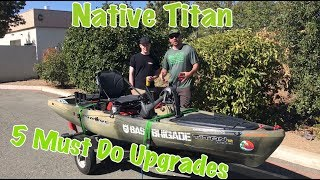5 Essential Upgrades For Native Watercraft Titan