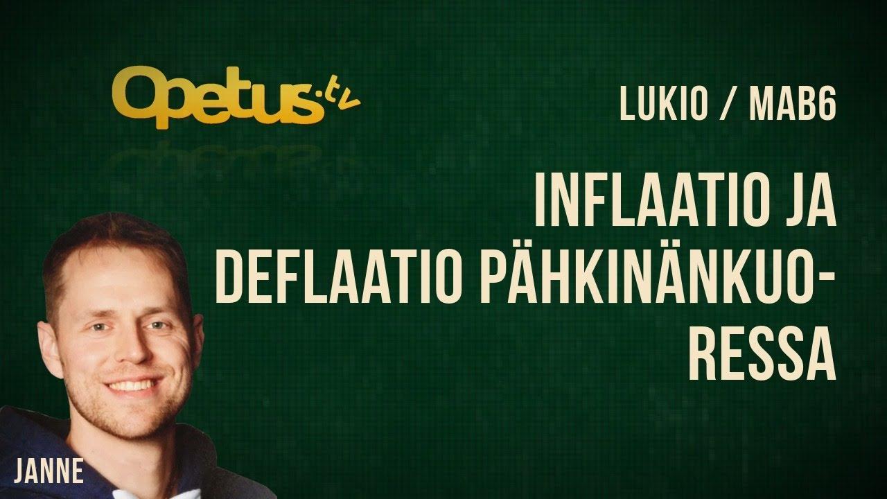 Inflaatio Ja Deflaatio