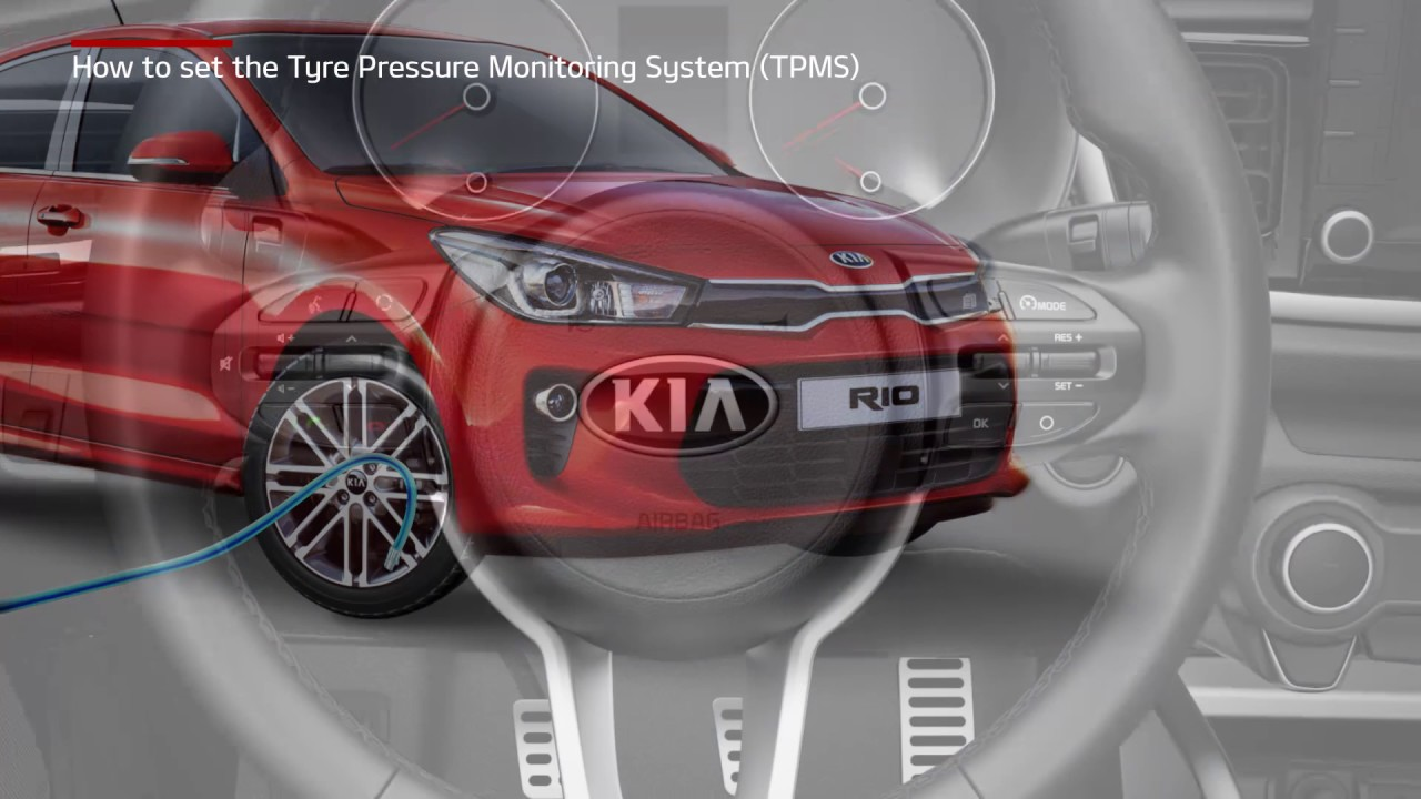 Rio How To Set The Tire Pressure Monitoring System Tpms For