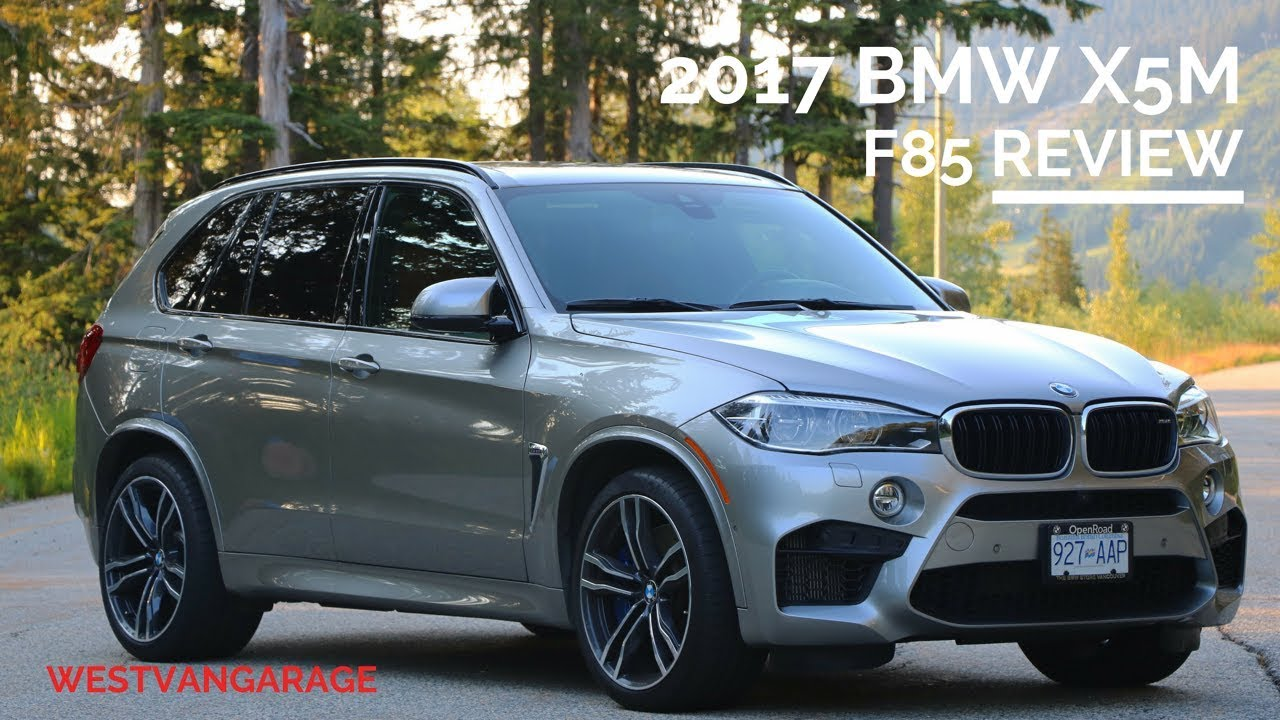 2017 Bmw X5m Review F85 The Best Performance Suv