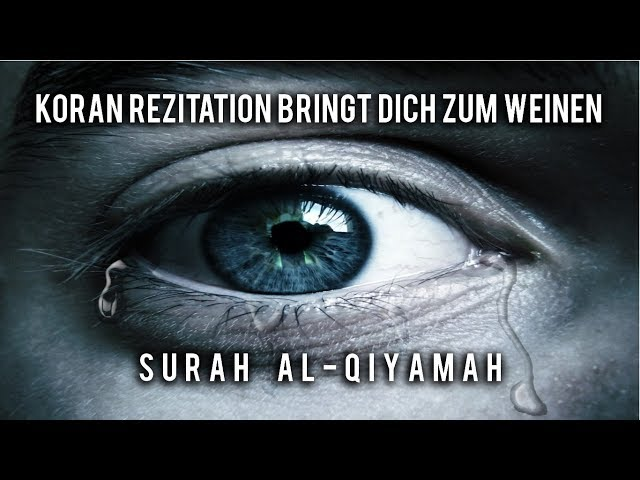 Surah Qiyama - EMOTIONAL   Idris Abkar