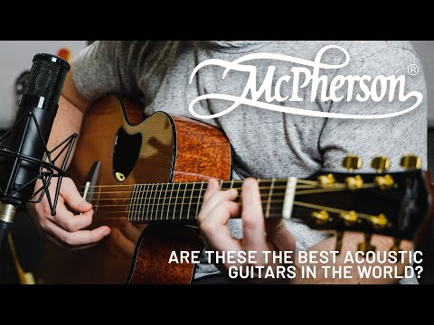 Are These The Best Acoustic Guitars In The World? (We Think So!) // McPherson Wood Guitar Review