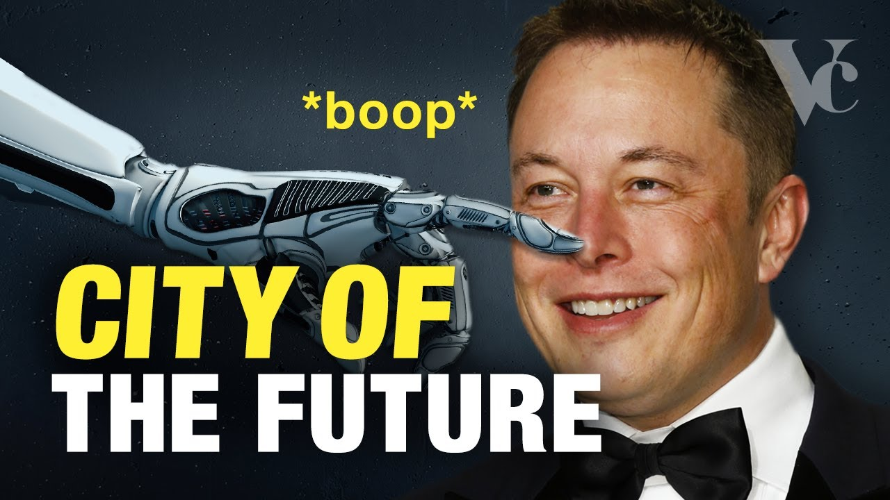 Elon Musk: The City of the Future