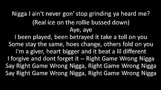 Kevin Gates- Right Game Wrong N**** lyrics