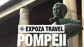 Pompeii (Italy) Vacation Travel Video Guide
