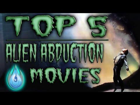 Top 5 Alien Abduction Movies (Halloween 2014)