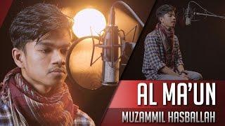 Muzammil Hasballah || Surat Al Maun