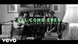 David Otero & Cepeda - Tal Como Eres