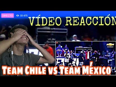TEAM CHILE VS TEAM MEXICO- VÍDEO REACCIÓN- semifinal God Level Fest 2018- ADARGA FREE