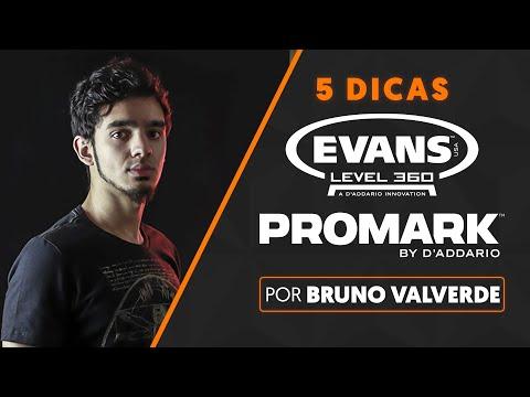 5 DICAS por BRUNO VALVERDE | Evans Level 360 e Promark