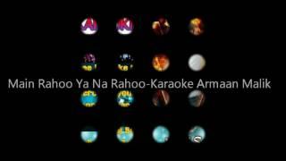 Main rahoo ya na rahoo original Karaoke
