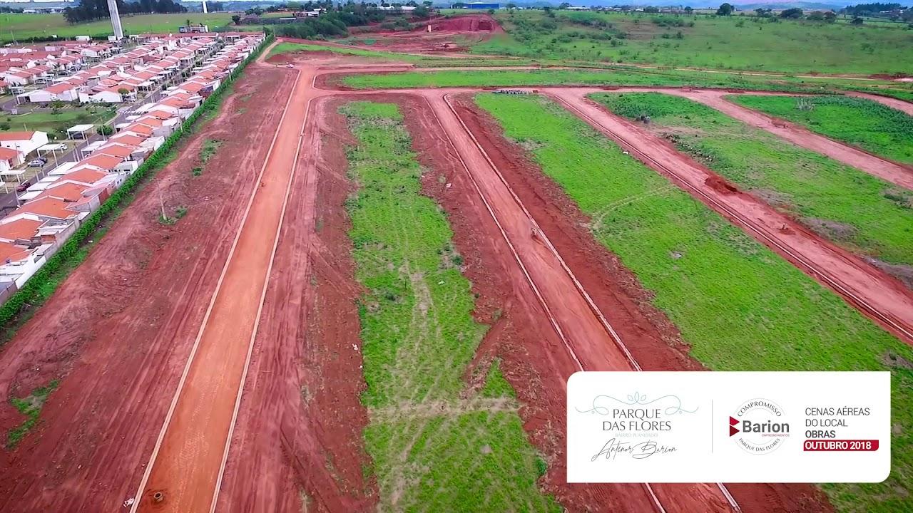 Parque das Flores Bairro | Planejado Antenor Barion - OUTUBRO 2018