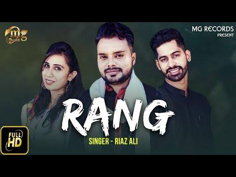 New Punjabi Song 2018 | Rang ( Full Song ) | Riaz Ali | Latest Punjabi Song 2018 | Mg Records