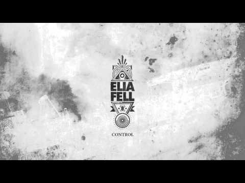 Elia Fell - Control