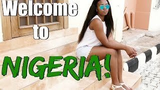 Vlog | Welcome to Nigeria! - IfyYvonne