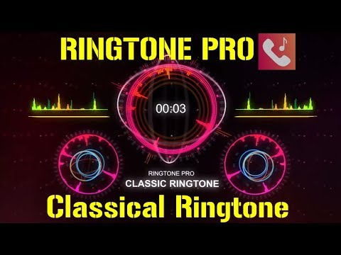 Classic And Classical Phone Ringtone for Mobile || RINGTONE PRO || Free Ringtone