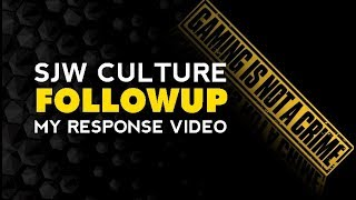 (Followup) SJW Culture RUINING GAMING