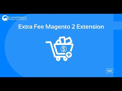 EXTRA FEE MAGENTO 2 EXTENSION | Cynoinfotech thumbnail