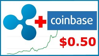 Ripple XRP to be Added to Coinbase soon! (Rumor) - XRP Price Surges near $0.50!