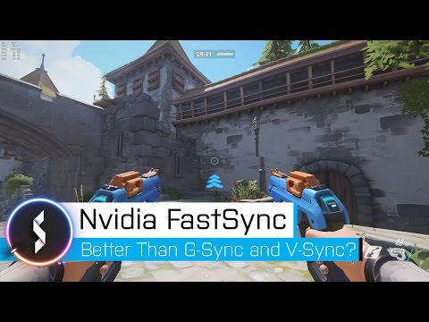 Nvidia Fast Sync Better Than G-Sync and V-Sync?