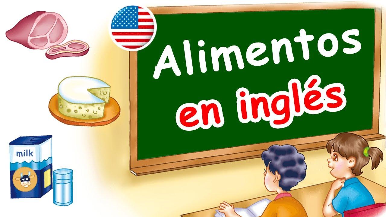 🔴 Los alimentos en inglés