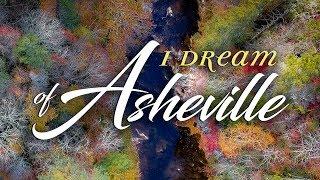 I Dream of Asheville