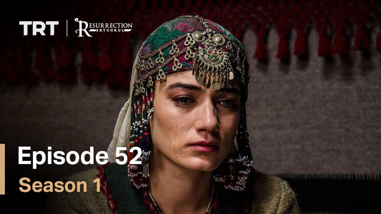Resurrection Ertugrul Season 1 Episode 52 with English subtitles