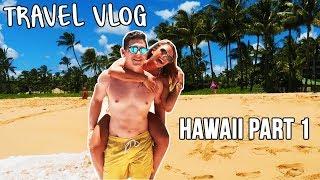 TRAVEL VLOG: HAWAII PART 1