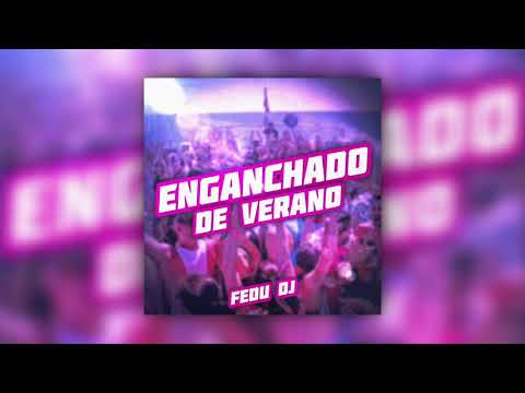 🔆Enganchado De Verano 2019 - Fedu DJ 🔆