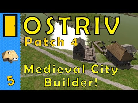 Ostriv - Part 5: Alpha 1 Patch 4 - City Builder - Let's Play, Gameplay