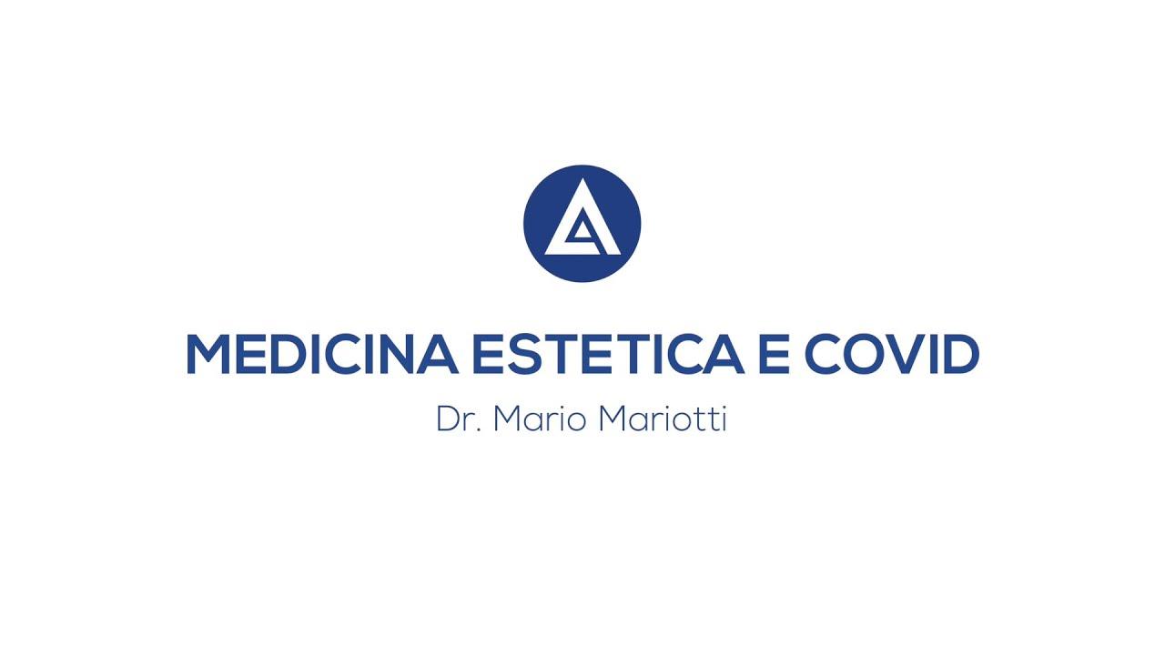 MEDICINA ESTETICA & COVID19: Videointervista al Dott. Mario Mariotti