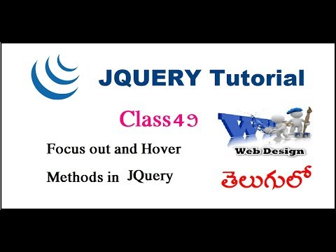 46 focusout and hover methods in jQuery in telugu | Software