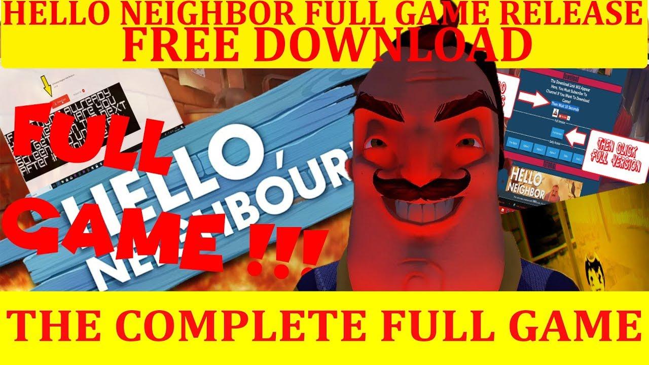Hello Neighbor Full Game Free Download Youtube