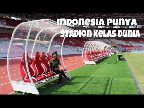 VLOG I Wow Indonesia punya Stadion Kelas Dunia : Stadion Utama Gelora Bung Karno