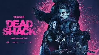 DEAD SHACK Official Teaser Trailer (2017) Zombie Comedy Horror Movie HD
