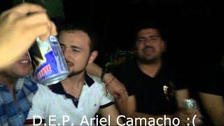 """El Ultimo Adios """"ARIEL CAMACHO"""" D.E.P. (2015) - BETO SIERRA"""