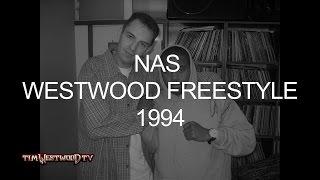 Nas freestyle 1994 - Westwood