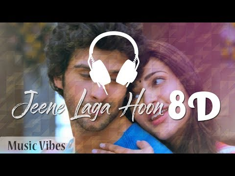 Atif Aslam - Jeene Laga Hoon [8D MusicVibes Asmr]