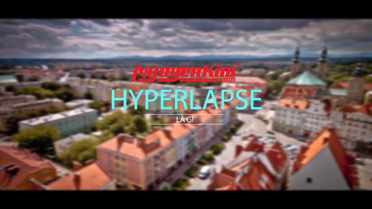 Hướng dẫn quay clip Hyperlapse bằng Sony a6000 dễ như chơi – Nguyễn Kim