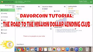 DavorCoin Tutorial: The Road to the Million Dollar Lending Club
